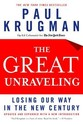 The Great Unraveling: Losing Our Way in the New
