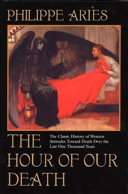 The Hour of Our Death: The Classic History of