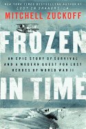 Frozen in Time: An Epic Story of