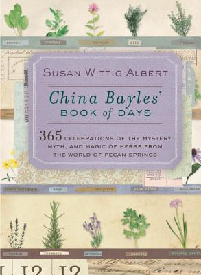 China Bayles' Book of Days: 365