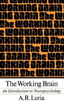 The Working Brain: An Introduction to