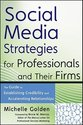 Social Media Strategies for Professionals and