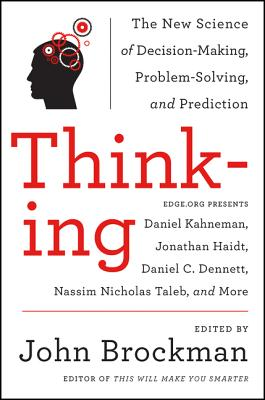Thinking: The New Science of Decision-Making,