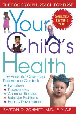 Your Child's Health: The Parents' One-Stop