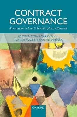 Contract Governance: Dimensions In Law And Interdi