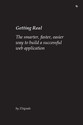 Getting Real: The Smarter, Faster, Easier Way to