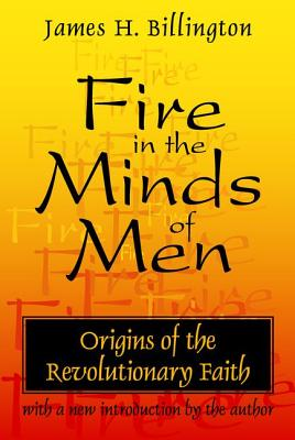 Fire in the Minds of Men