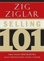 Selling 101: What Every Successful Sales