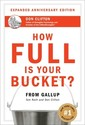 How Full Is Your Bucket?: Expanded Anniversary
