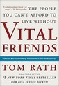 Vital Friends: The People You Can't Afford to Live