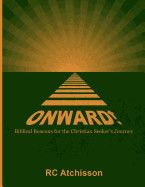Onward! Biblical Beacons For The Christian Seekers Journey