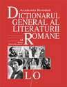 Dictionarul General al Literaturii Romane. Vol. IV