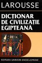 Dictionar de civilizatie egipteana