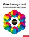 Color Management: A Comprehensive Guide for
