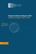 Dispute Settlement Reports 2014: Volume 4, Pages 1125 1724