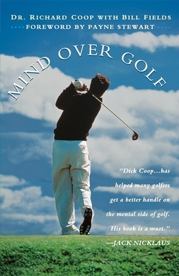 Mind Over Golf: How to Use Your Head to