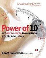 Power of 10: The Once-A-Week Slow Motion