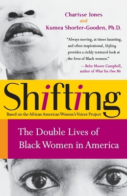 Shifting: The Double Lives of Black