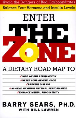 The Zone: Revolutionary Life Plan to Put
