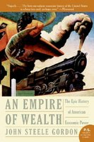 An Empire of Wealth: The Epic History of