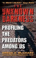 The Unknown Darkness: Profiling the