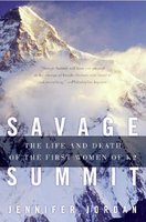 Savage Summit: The Life and Death of the
