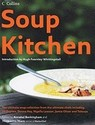 Soup Kitchen: The Ultimate Soup Collection from