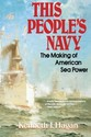 This People's Navy: The Making of American Sea