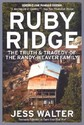Ruby Ridge: The Truth and Tragedy of the Randy