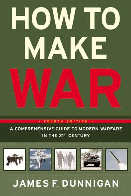 How to Make War: A Comprehensive Guide to Modern