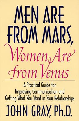 Men Are from Mars, Women Are from Venus: Practical