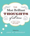 The Most Brilliant Thoughts of All Time (in Two
