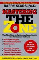 Mastering the Zone: The Next Step in Achieving