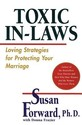 Toxic In-Laws: Loving Strategies for Protecting