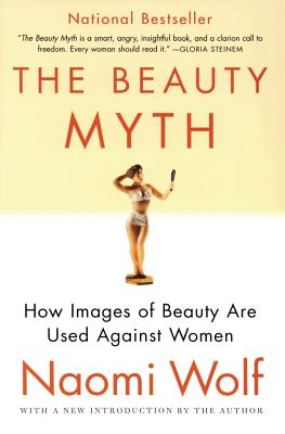 The Beauty Myth: How Images of Beauty Are Used
