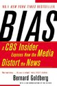 Bias: A CBS Insider Exposes How the Media Distort