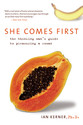 She Comes First: The Thinking Man's Guide to