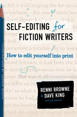 Self-Editing for Fiction Writers, Second Edition: