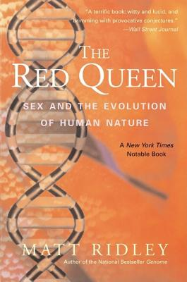 The Red Queen: Sex and the Evolution of Human
