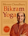 Bikram Yoga: The Guru Behind Hot Yoga Shows the