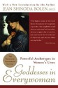 Goddesses in Everywoman: Powerful Archetypes in