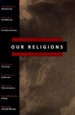 Our Religions: The Seven World Religions