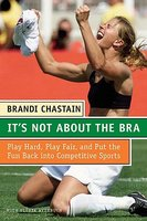 It's Not about the Bra: Play Hard, Play