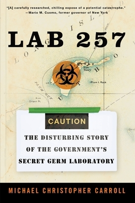 Lab 257: The Disturbing Story of the