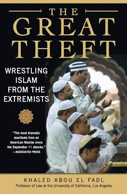 The Great Theft: Wrestling Islam from the