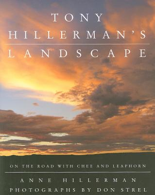 Tony Hillerman's Landscape: On the Road with an