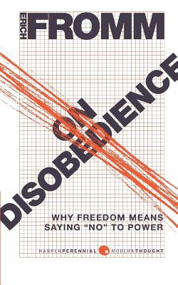 On Disobedience: Why Freedom Means Saying