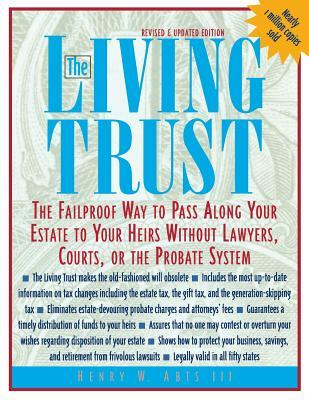 The Living Trust: The Failproof Way to