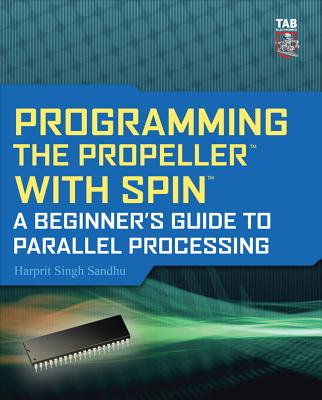 Programming the Propeller with Spin: A