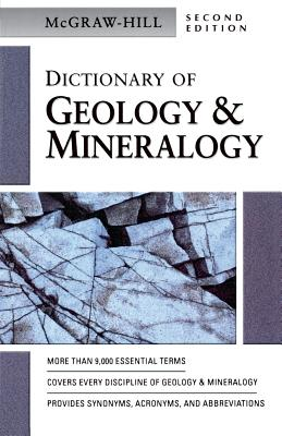 McGraw-Hill Dictionary of Geology & Minerology
